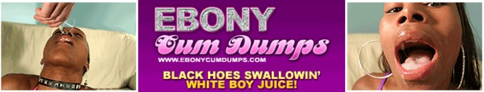 enter Ebony Cum Dumps members area here