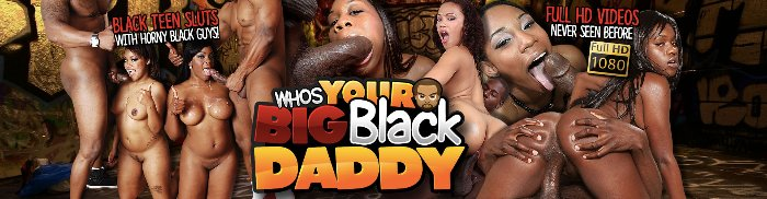 enter Who's Your Big Black Daddy members area here